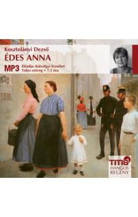 Kosztolányi Dezső: Édes Anna hangoskönyv (MP3 CD)