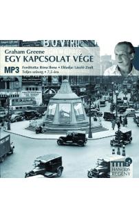 Graham Greene: Egy kapcsolat vége hangoskönyv (MP3 CD)