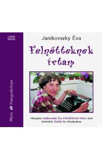 Janikovszky Éva: Felnőtteknek írtam hangoskönyv (audio CD)
