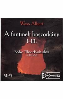 Wass Albert: A funtineli boszorkány I-III. hangoskönyv (MP3 CD)