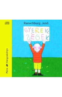 Dr. Ranschburg Jenő: Gyerekségek hangoskönyv (audio CD)