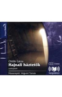 Ottlik Géza: Hajnali háztetők hangoskönyv (audio CD)