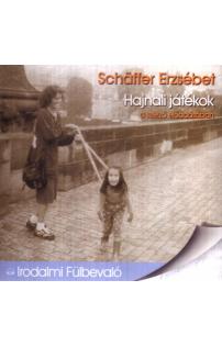 Schäffer Erzsébet: Hajnali játékok hangoskönyv (audio CD)