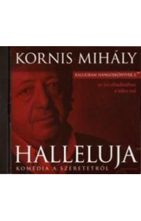 Kornis Mihály: Halleluja hangoskönyv (audio CD)