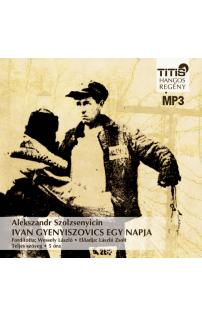 Alekszandr Szolzsenyicin: Ivan Gyenyiszovics egy napja hangoskönyv (MP3 CD)