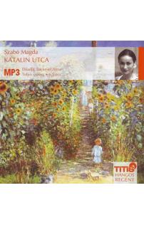 Szabó Magda: Katalin utca hangoskönyv (MP3 CD)