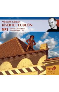 Mikszáth Kálmán: Kísértet Lublón hangoskönyv (letöltés)