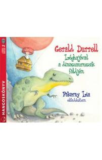 Gerald Durrell: Léghajóval a dinoszauruszok földjén hangoskönyv (audio CD)