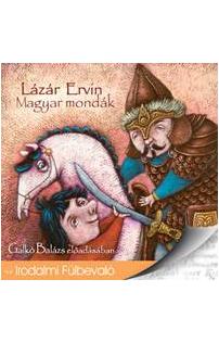 Lázár Ervin: Magyar mondák hangoskönyv (audio CD)
