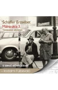 Schäffer Erzsébet: Málna utca 3. - Történetek útközben hangoskönyv (audio CD)