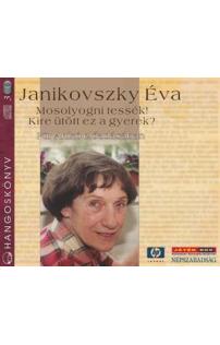 Janikovszky Éva: Mosolyogni tessék! - Kire ütött ez a gyerek? hangoskönyv (audio CD)