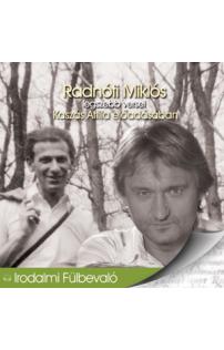 Radnóti Miklós legszebb versei hangoskönyv (audio CD)
