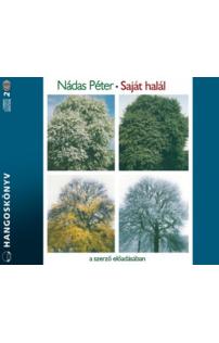 Nádas Péter: Saját halál hangoskönyv (audio CD)