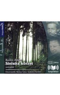 Bodor Ádám: Sinistra körzet hangoskönyv (audio CD)