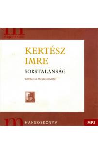 Kertész Imre: Sorstalanság hangoskönyv (MP3 CD)