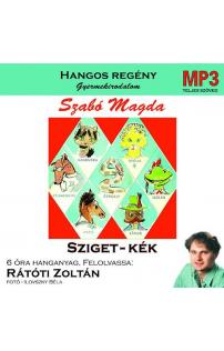 Szabó Magda: Sziget-kék hangoskönyv részlet (letölthető)