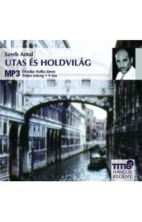 Szerb Antal: Utas és holdvilág hangoskönyv (MP3 CD)