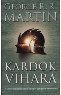 George R.R. Martin: Kardok vihara (javított kiadás) - A tűz és jég dala III.