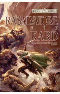 R. A. Salvatore: Két kard