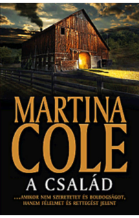 Martina Cole: A család