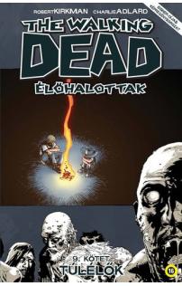 The Walking Dead - Élőhalottak 9. - Túlélők