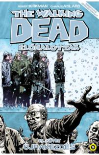 The Walking Dead - Élőhalottak 15. - Újrakezdés