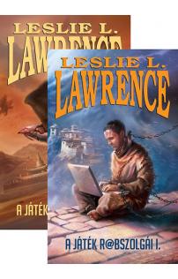 Leslie L. Lawrence: A játék rabszolgái I-II.
