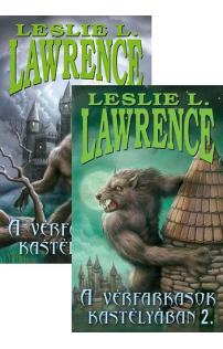Leslie L. Lawrence: A vérfarkasok kastélyában I-II.