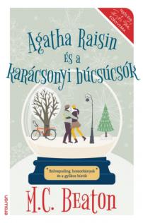 M.C. Beaton: Agatha Raisin és a karácsonyi búcsúcsók