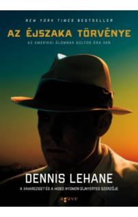 Dennis Lehane: Az éjszaka törvénye