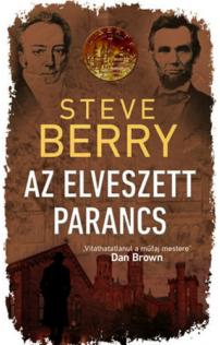 Steve Berry: Az elveszett parancs