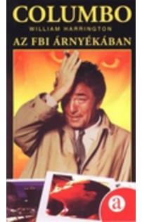 William Harrington: Columbo - Az FBI árnyékában