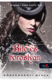 Böszörményi Gyula: Bitó és borostyán