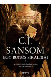 C. J. Sansom: Egy bűnös siralmai