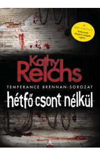 Kathy Reichs: Hétfő csont nélkül