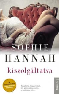 Sophie Hannah: Kiszolgáltatva