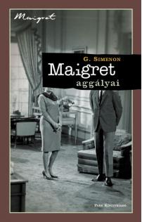 Georges Simenon: Maigret aggályai
