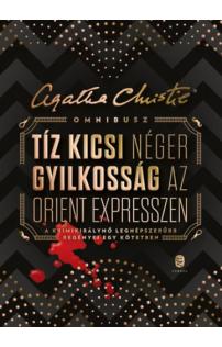 Agatha Christie: Omnibusz - Tíz kicsi néger - Gyilkosság az Orient expresszen