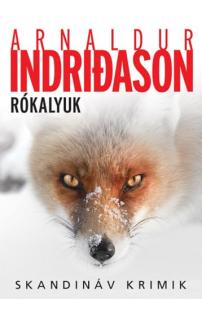 Arnaldur Indridason: Rókalyuk