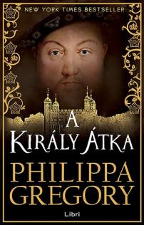 Philippa Gregory: A király átka