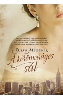 Susan Meissner: A körömvirágos sál