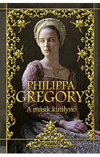 Philippa Gregory: A másik királynő