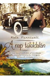 Kate Furnivall: A nap túloldalán