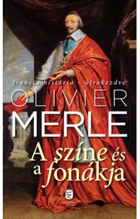 Olivier Merle: A színe és a fonákja