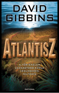 David Gibbins: Atlantisz