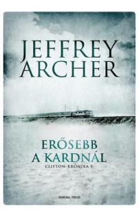 Jeffrey Archer: Erősebb a kardnál