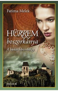 Fatima Melek: Hürrem boszorkánya