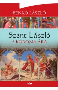 Benkő László: A korona ára