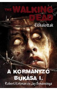 The Walking Dead 11. - A Kormányzó bukás I.