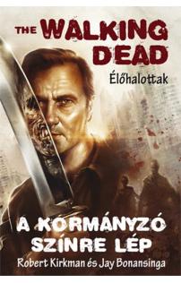 The Walking Dead 9. - A Kormányzó színre lép